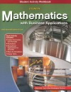 Glencoe Mathematics with Business Applications Student Activity Workbook [With CDROM] - Glencoe/McGraw-Hill