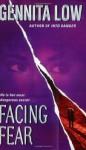 Facing Fear - Gennita Low