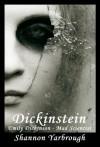 Dickinstein - Shannon Yarbrough