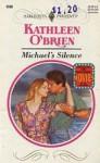 Michael's Silence (Harlequin Presents, No 1698) - Kathleen O'Brien