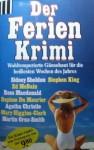 Der Ferien Krimi - Ed McBain, Sidney Sheldon, Gisela Eichhorn, Stephen King