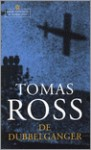 De Dubbelganger - Tomas Ross