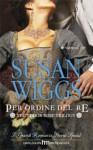 Per ordine del re - Susan Wiggs