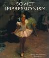 Soviet Impressionism - Vern G. Swanson