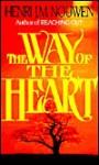 Way of the Heart - Henri J.M. Nouwen