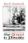 The Gospel in Parable - John R. Donahue