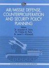 Air/Missile Defense Counterproliferation: Implications for Collaboration Between the United States and the Gulf Co-Operation Council Countries - Jamal S. Al-Suwaidi, Charles Perry, Jacquelyn Davis