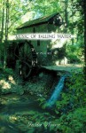 Music of Falling Water - Julia Oliver