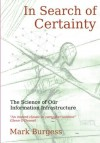 In Search of Certainty: The Science of Our Information Infrastructure - Mark Burgess