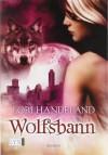 Wolfsbann (Nightcreature #5) - Lori Handeland, Patricia Woitynek