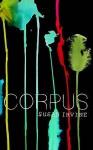 Corpus - Susan Irvine