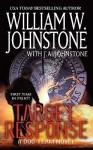 Target Response - William W. Johnstone, J.A. Johnstone