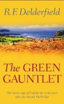 The Green Gauntlet - R.F. Delderfield