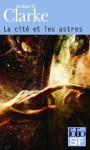 La cité et les astres (Folio SF) (French Edition) - Arthur C. Clarke, Gilles Goullet, Françoise Cousteau
