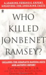 Who Killed Jonbenet Ramsey? (Onyx True Crime) - Charles Bosworth, Cyril H. Wecht