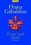 Feuer und Stein. - Diana Gabaldon