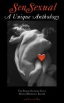 SenSexual: A Unique Anthology 2013 Vol 1 (Erotica) - Liz Adams, Robin Elizabeth Sampson, VL Sheridan, Raziel Moore, I.G. Frederick, Riccardo Berra, Barbara Foster, Evelyn Rae, ApathyKiss, Susana Mayer