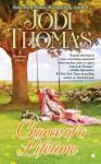 Chance of a Lifetime - Jodi Thomas