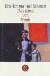 Das Kind von Noah - Éric-Emmanuel Schmitt, Inés Koebel