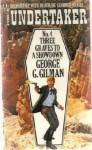 Three Graves to a Showdown - George G. Gilman