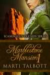 Marblestone Mansion, Book 1 - Marti Talbott