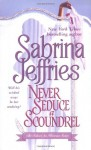 Never Seduce a Scoundrel (The School for Heiresses) - Sabrina Jeffries