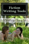 Fiction Writing Tools: Craft Authentic Dialogue - Sherry Soule