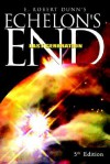 Echelon's End: The Last Generation - E. Robert Dunn