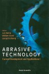 Abrasive Technology: Current Development and Applications I - Jun Wang