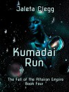 Kumadai Run - Jaleta Clegg