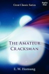 The Amateur Cracksman - E.W. Hornung