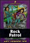 Rock Patrol - Mary Carpenter Reid