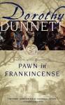 Pawn in Frankincense (The Lymond Chronicles, #4) - Dorothy Dunnett