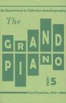 The Grand Piano Part 5 - Tom Mandel, Ron Silliman, Barrett Watten, Ted Pearson, Steve Benson, Rae Armantrout, Bob Perelman, Kit Robinson, Carla Harryman, Lyn Hejinian