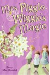Mrs. Piggle-Wiggle's Magic - Betty MacDonald, Alexandra Boiger