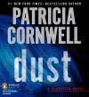 Dust (Kay Scarpetta, #21) - Kate Reading, Patricia Cornwell