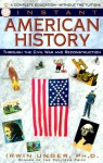 Everyday American History: Through the Civil War and Reconstruction - A complete education without the tuition! - Irwin Unger