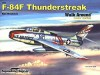 F-84F Thunderstreak - Walk Around Color Series No. 59 - Ken Neubeck