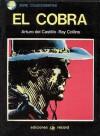 El Cobra - Eugenio Zappietro, Arturo del Castillo