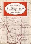 The Parish of St. Sampson, Cornwall - John Fenwick