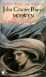 Morwyn (The Dennis Wheatley Library Of The Occult) - John Cowper Powys