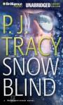 Snow Blind (Audio) - P.J. Tracy
