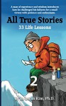 All True Stories: 33 Life Lessons (Book 2): All True Stories 10 Day Pack - In-hwan Kim, Heedal Kim