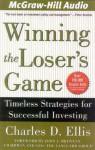 Winning the Loser's Game - Charles D. Ellis