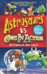 The Dinosaur Moo-Tants (Astrosaurs Vs Cows In Action) - Steve Cole
