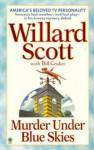 Murder under Blue Skies - Willard Scott, Bill Crider