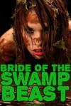 Bride of the Swamp Beast - Natalie Deschain
