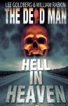 Hell In Heaven - Lee Goldberg, William Rabkin