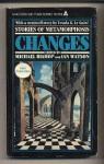 Changes - Ian Watson, Michael Bishop, Robert Bishop, Wilfred Watson