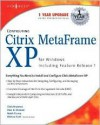 Configuring Citrix Metaframe XP for Windows, Including Feature Release 1 [With CDROM] - Chris Broomes, Melissa Craft
